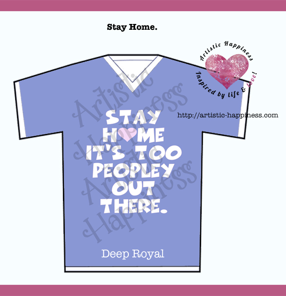 Stay Home T Shirt